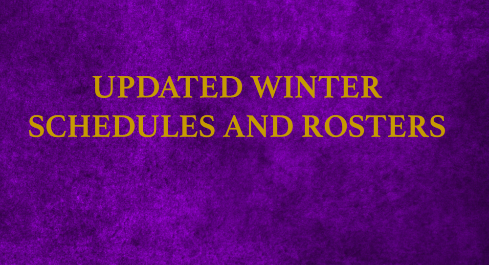 UPDATED Winter Schedules and Rosters